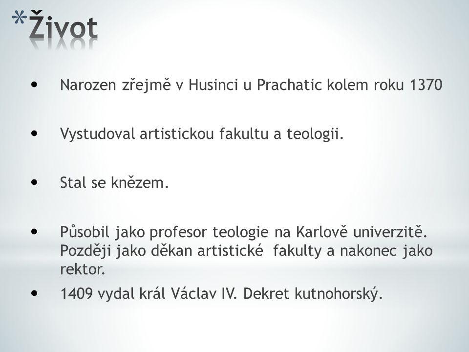 Narozen zřejmě v Husinci u Prachatic kolem roku 1370 Vystudoval artistickou fakultu a teologii.
