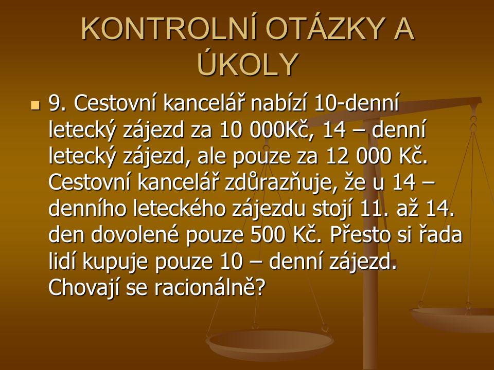 KONTROLNÍ OTÁZKY A ÚKOLY 9.