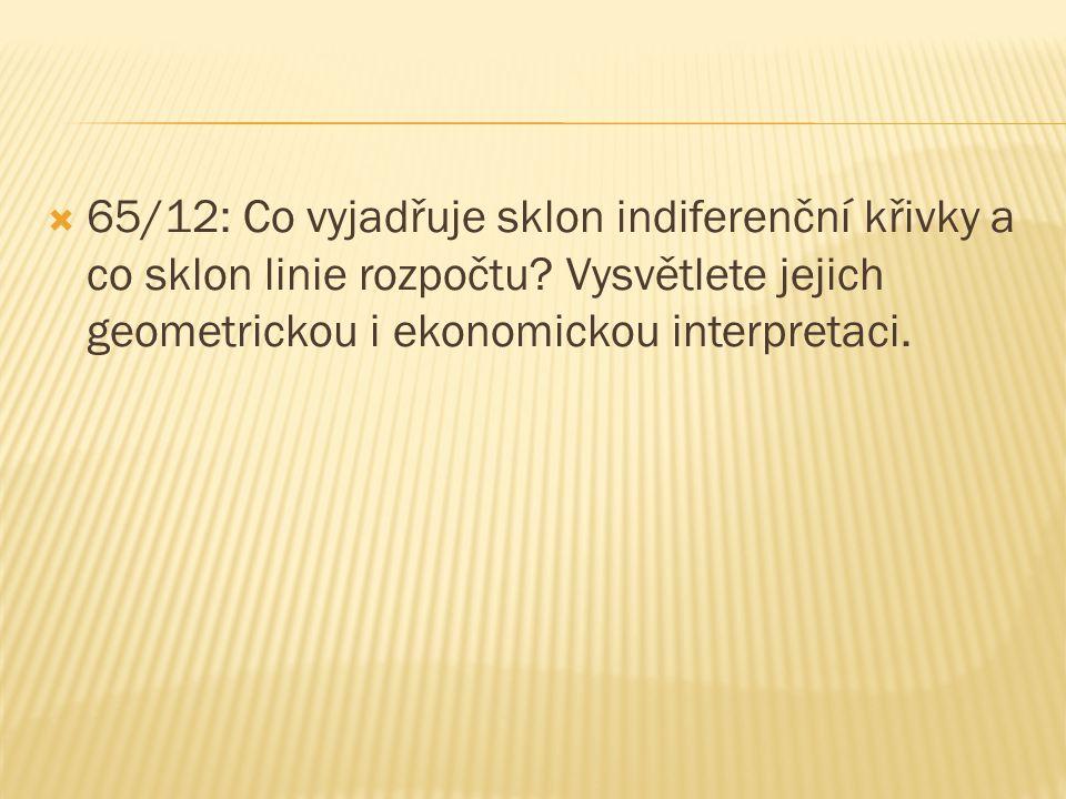 POHYB PO INDIFERENČNÍ KŘIVCE Y X IC indiferenční křivka Y2Y2 Y1Y1 X1X1 X2X2