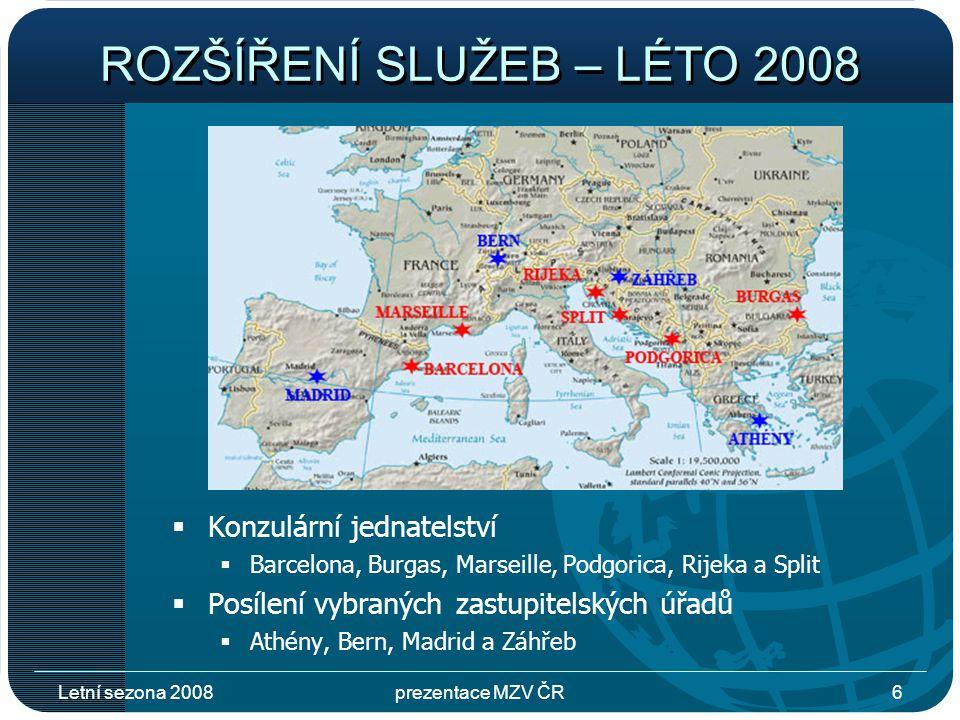 Letní sezona 2008prezentace MZV ČR7 STATISTIKY Cestovní doklady Prodej valut Omezení osobní svobody HospitalizaceÚmrtí Dopravní nehody 2004212064872236301530 2005279872869258421494 2006255258999370397482 20072911811093368494501 Údaje pomoci českým občanům za roky 2004 - 2007
