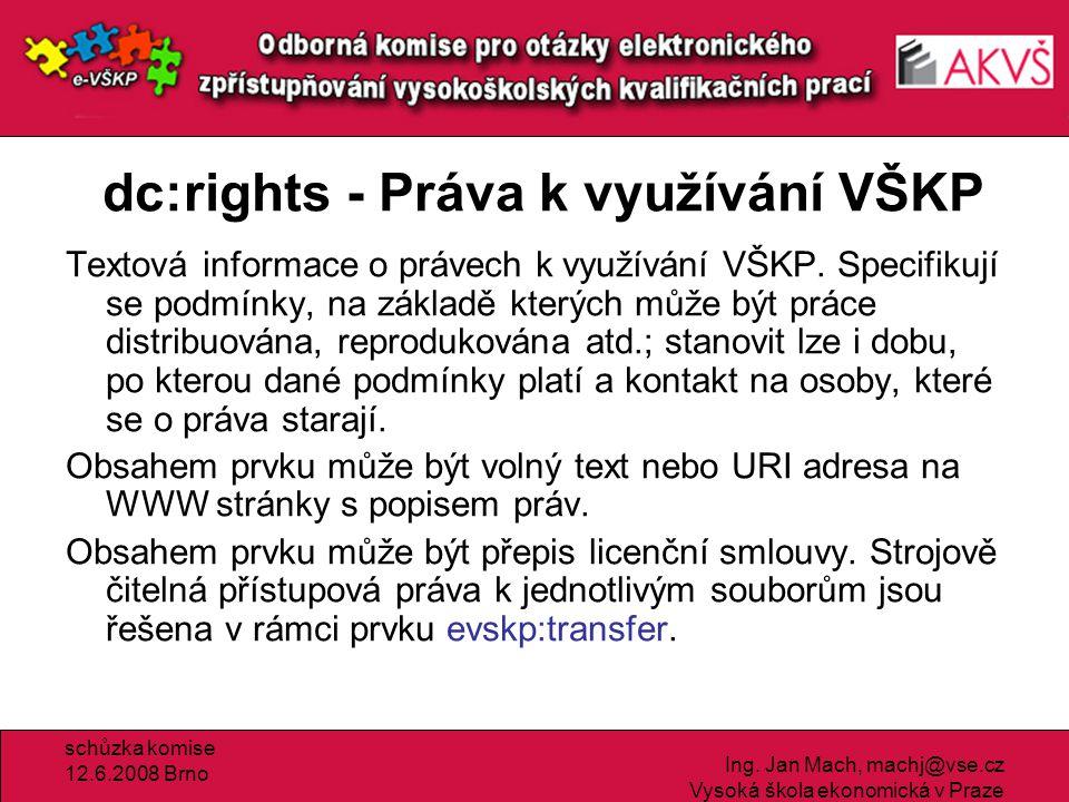 schůzka komise 12.6.2008 Brno Ing.