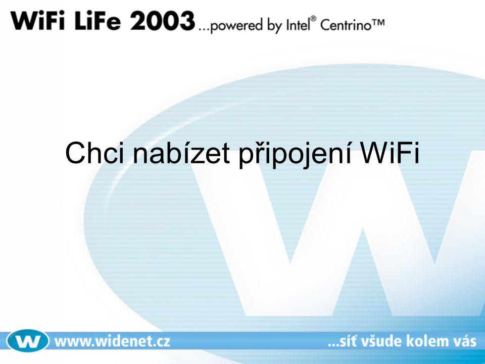 Chci nabízet připojení WiFi