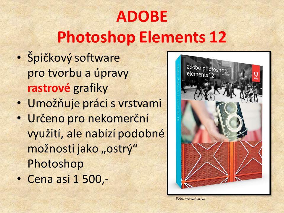 """ADOBE Photoshop Elements 12 Špičkový software pro tvorbu a úpravy rastrové grafiky Umožňuje práci s vrstvami Určeno pro nekomerční využití, ale nabízí podobné možnosti jako """"ostrý Photoshop Cena asi 1 500,- Foto: www.Alza.cz"""