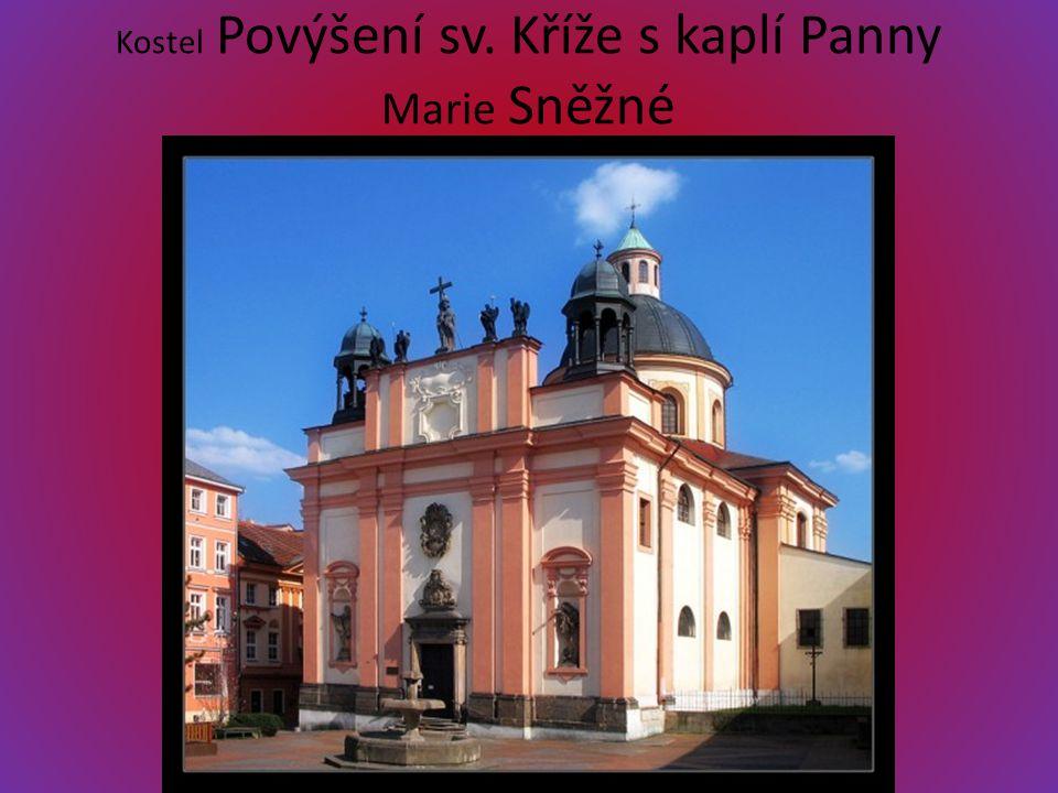 Kostel Povýšení sv. Kříže s kaplí Panny Marie Sněžné