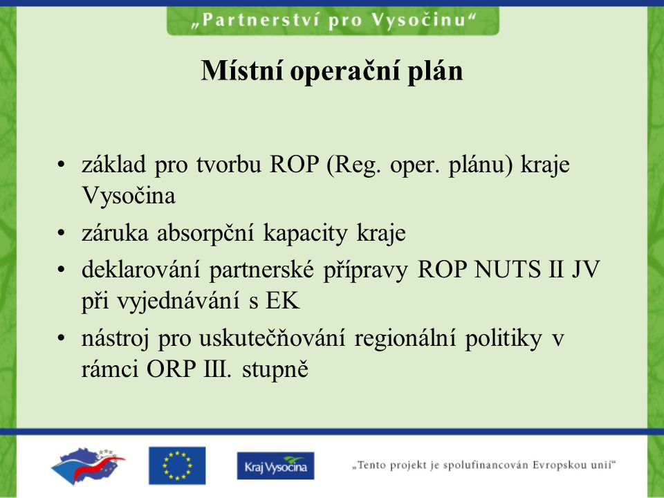 Místní operační plán základ pro tvorbu ROP (Reg. oper.
