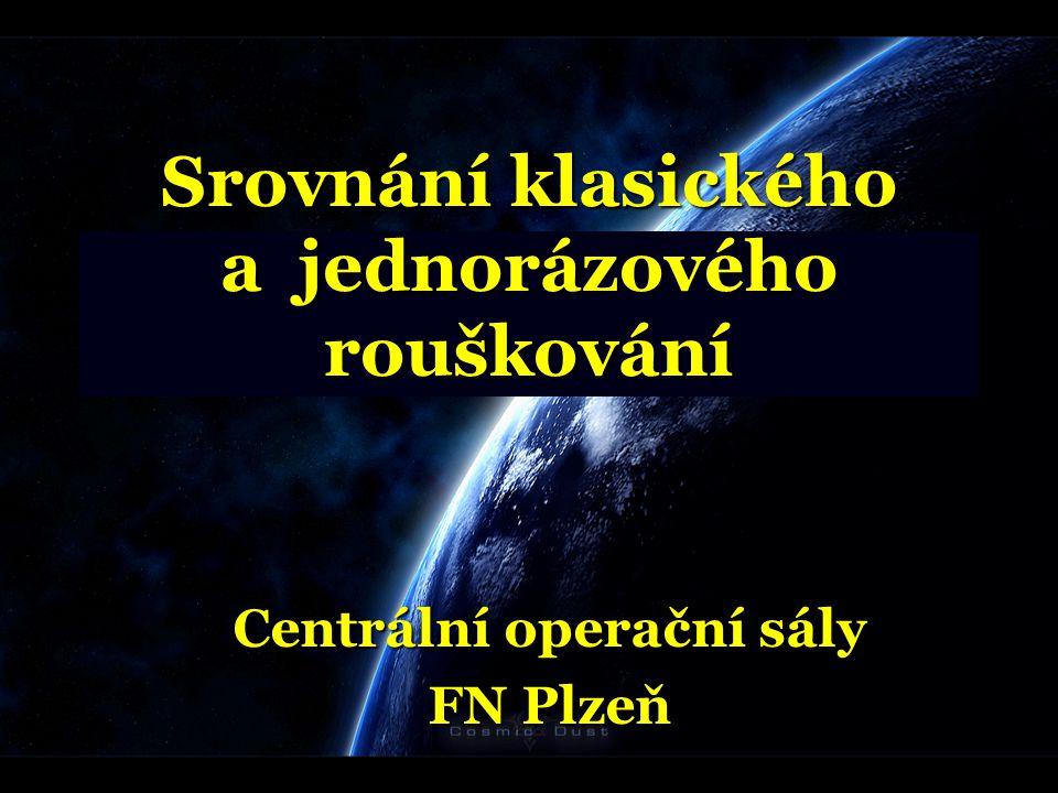 Srovnání klasického a jednorázového rouškování Centrální operační sály FN Plzeň