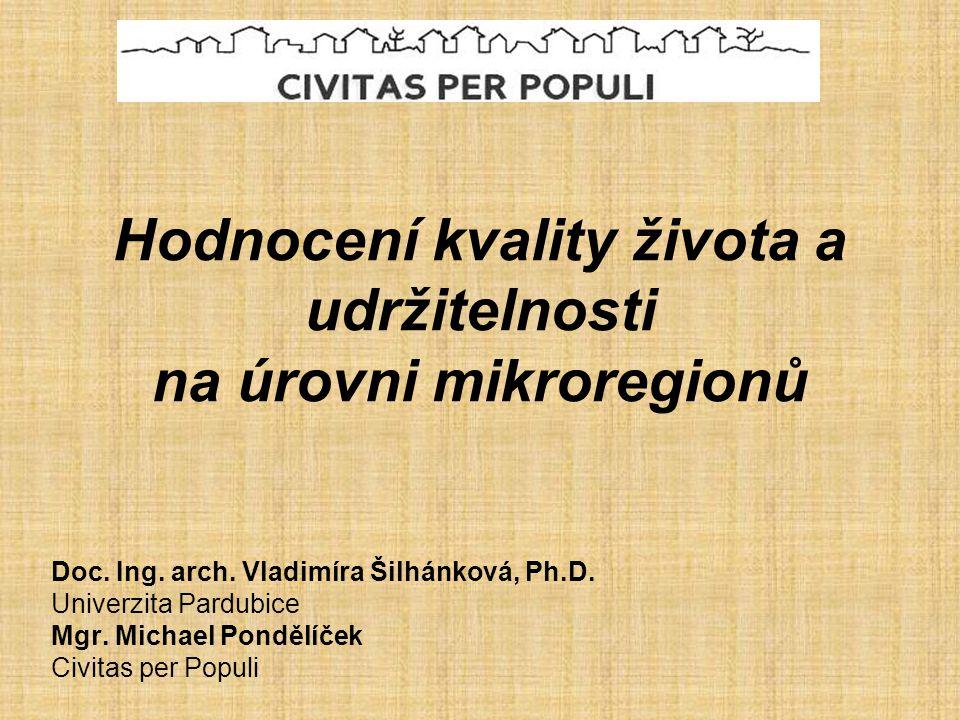 Hodnocení kvality života a udržitelnosti na úrovni mikroregionů Doc.