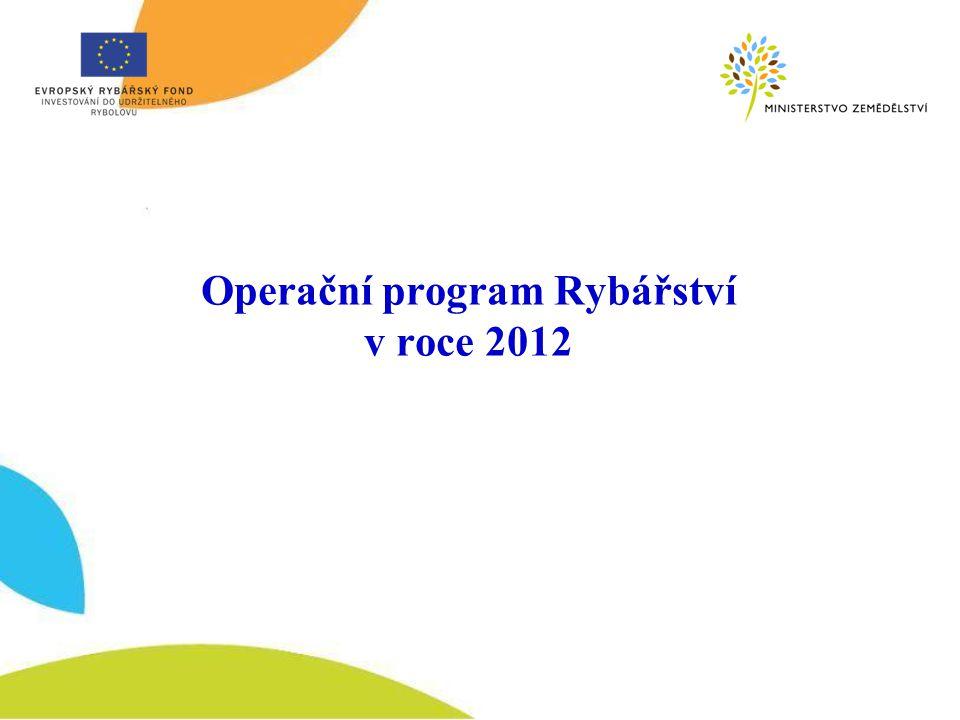 Operační program Rybářství v roce 2012