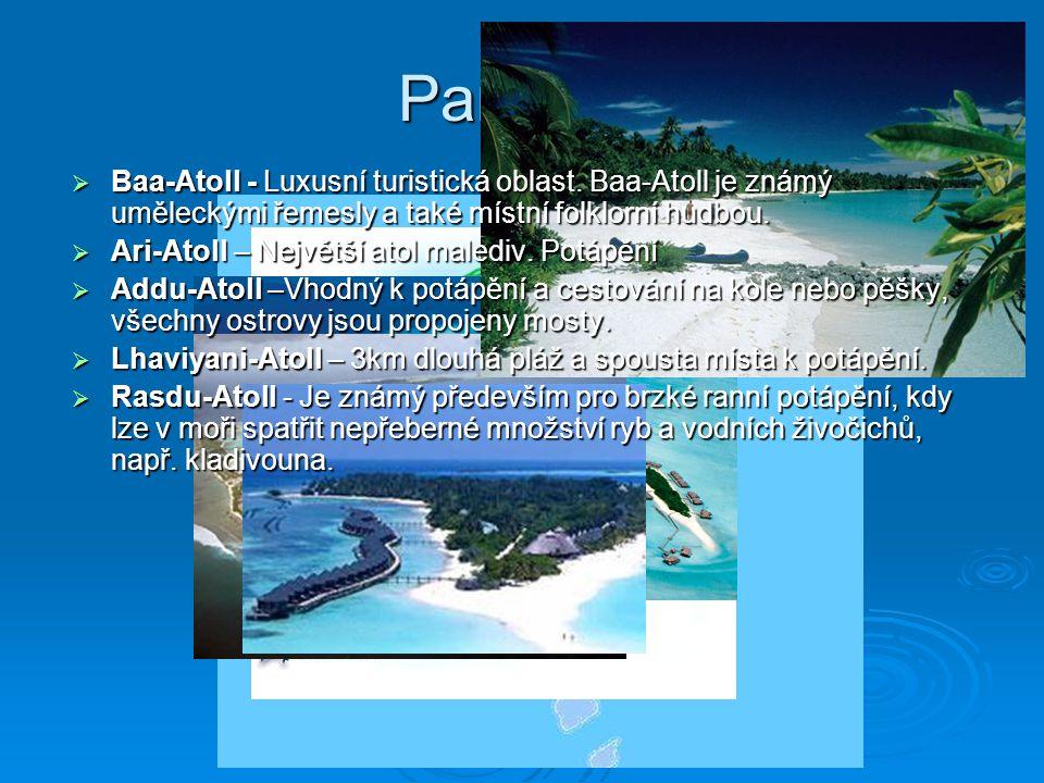 Památky  Baa-Atoll - Luxusní turistická oblast.