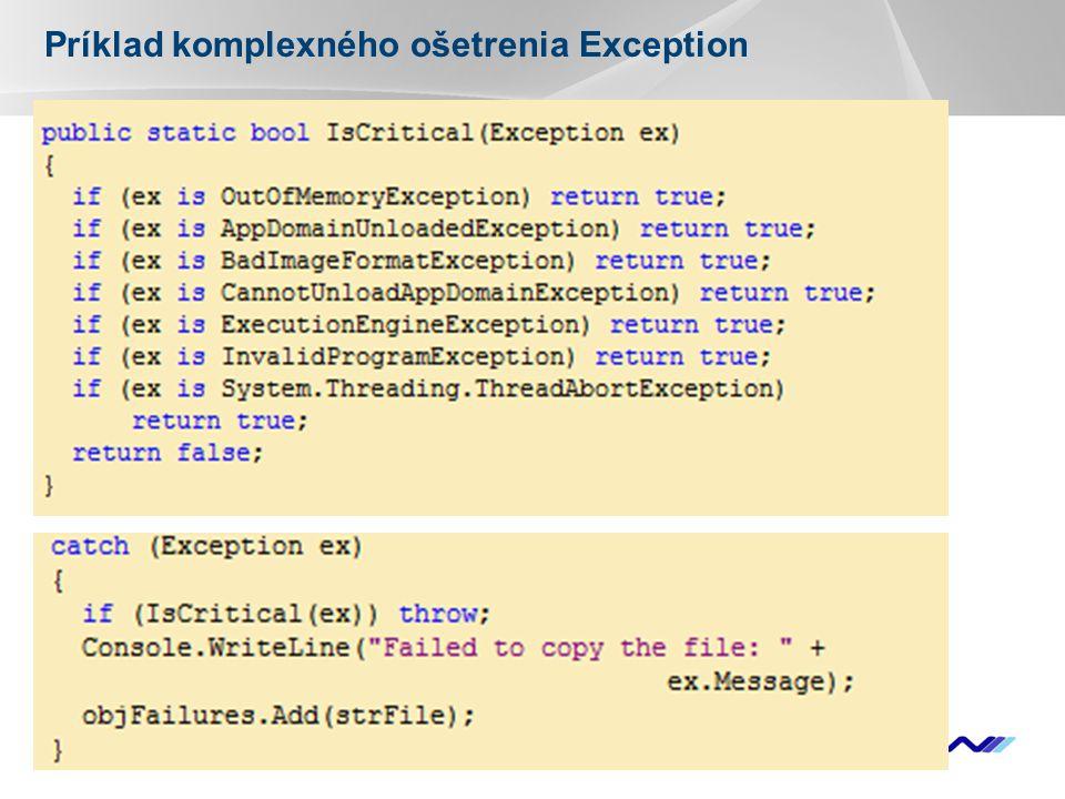 YOUR LOGO Príklad komplexného ošetrenia Exception