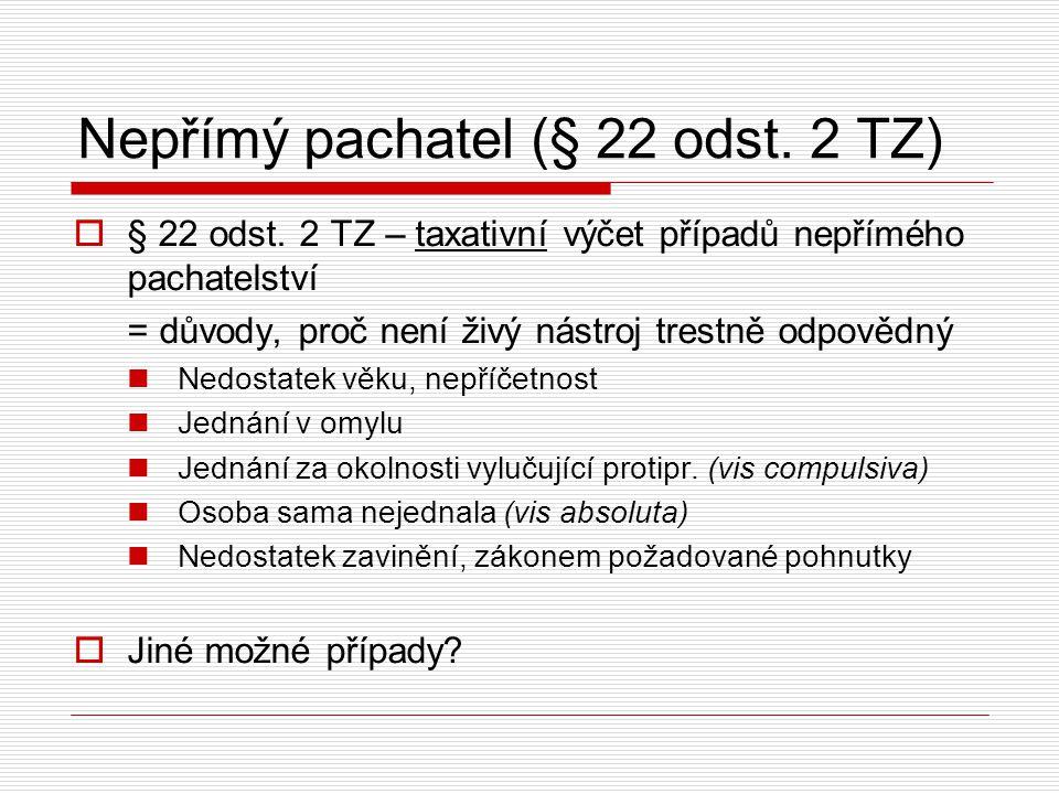 Spolupachatelství (§ 23 TZ)  Tr.