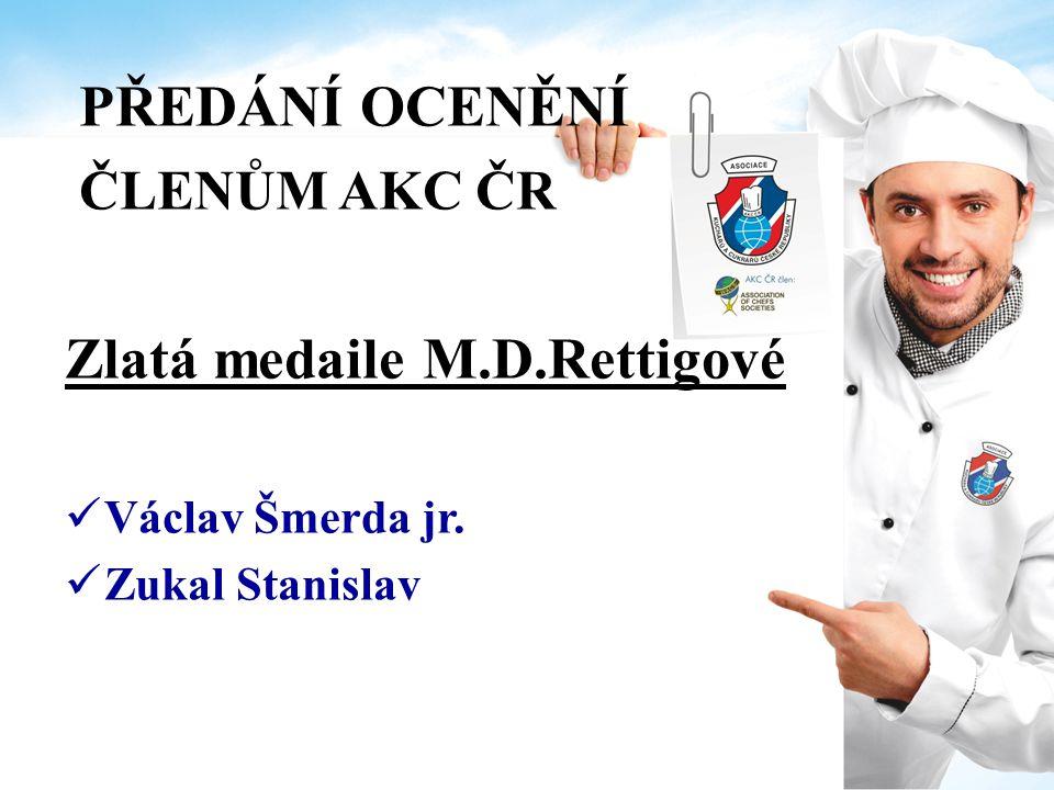 PŘEDÁNÍ OCENĚNÍ ČLENŮM AKC ČR Stříbrná medaile M.D.Rettigové Brázda Lubomír Havlík Martin Horníková Mária, Bc.