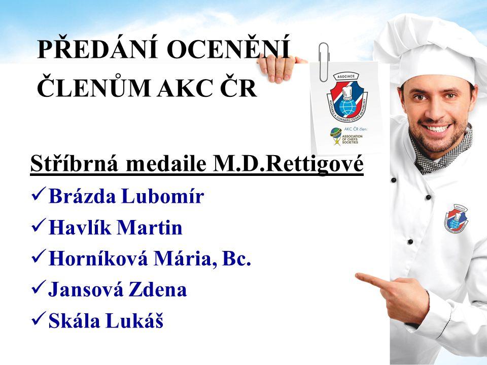PŘEDÁNÍ OCENĚNÍ ČLENŮM AKC ČR Čestná uznání Za podporu AKC ČR Makro Cash & Carry ČR, s.r.o.
