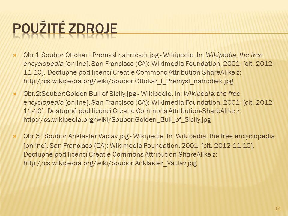 Obr.1:Soubor:Ottokar I Premysl nahrobek.jpg - Wikipedie.