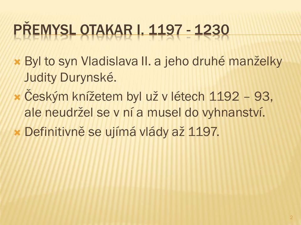  Byl to syn Vladislava II. a jeho druhé manželky Judity Durynské.  Českým knížetem byl už v létech 1192 – 93, ale neudržel se v ní a musel do vyhnan