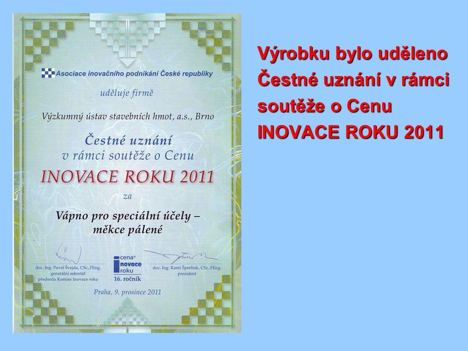 Výrobku bylo uděleno Čestné uznání v rámci soutěže o Cenu INOVACE ROKU 2011