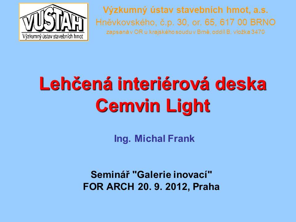 Lehčená interiérová deska Cemvin Light Ing.Michal Frank Seminář Galerie inovací FOR ARCH 20.