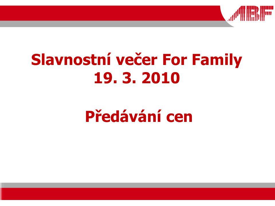 Slavnostní večer For Family 19. 3. 2010 Předávání cen