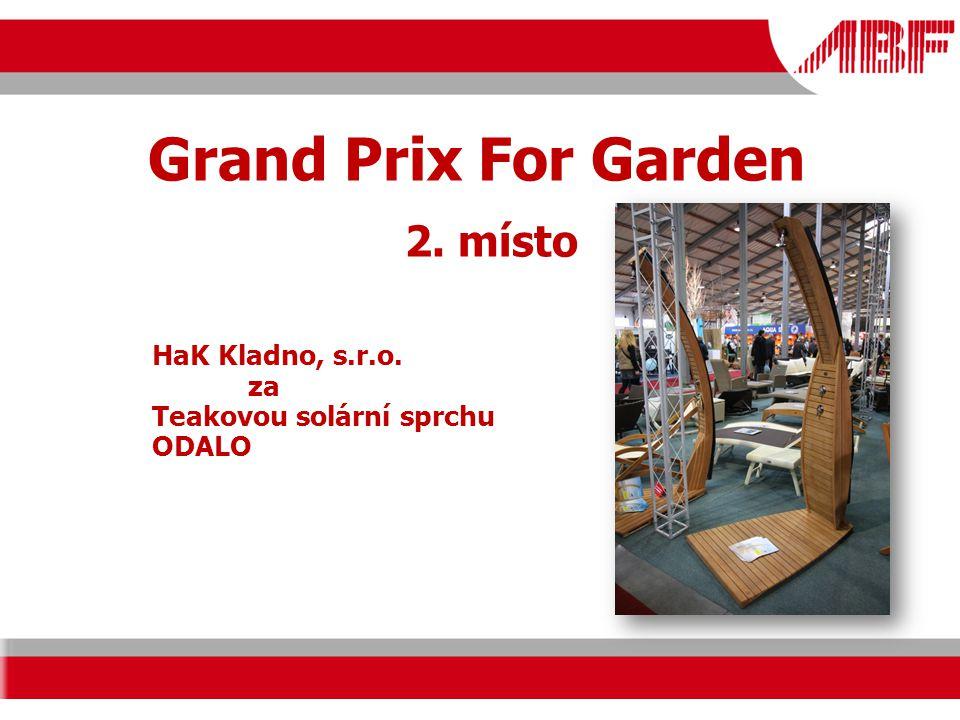 Grand Prix For Garden 2. místo HaK Kladno, s.r.o. za Teakovou solární sprchu ODALO