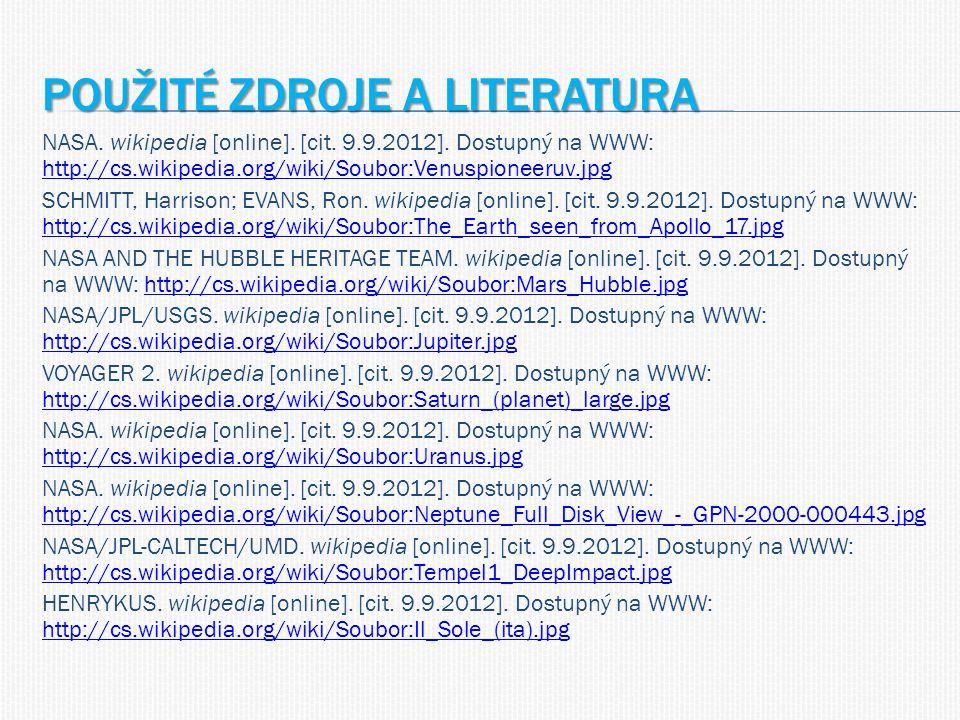 POUŽITÉ ZDROJE A LITERATURA NASA. wikipedia [online].