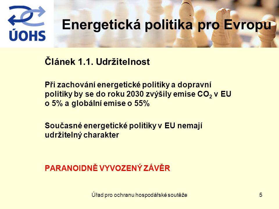 Energetická politika pro Evropu Článek 1.1.