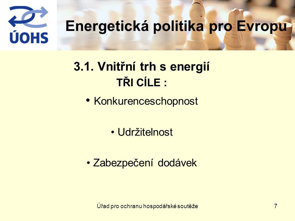 Energetická politika pro Evropu 3.1.