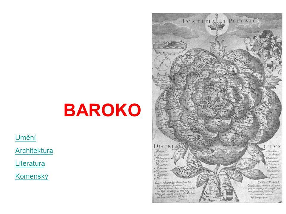 BAROKO Umění Architektura Literatura Komenský