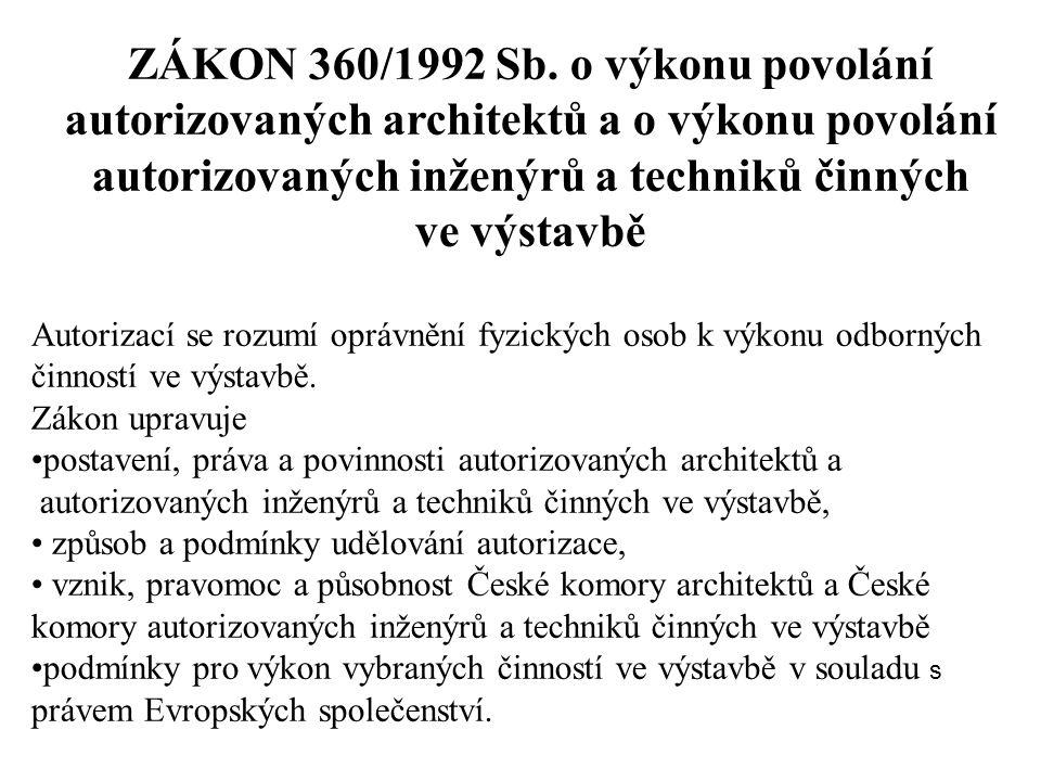 ZÁKON 360/1992 Sb.