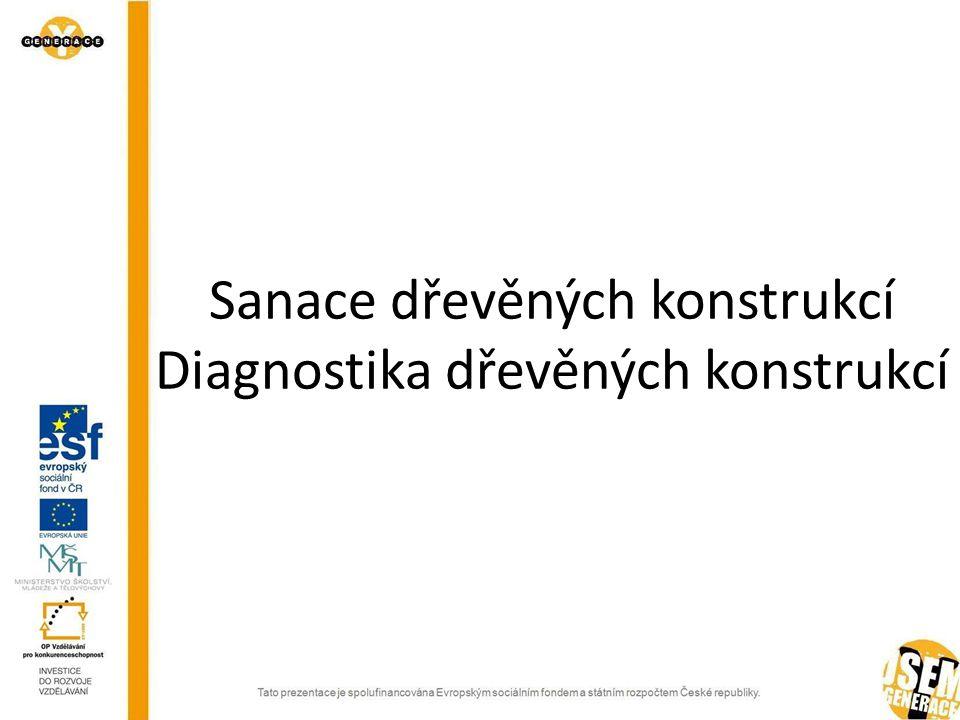 Vlhkoměry Odporové Dielektrické Kapacitní Endoskopy Pevné endoskopy Videoendoskopy Flexibilní fibroskopické endoskopy Diagnostické metody nedestruktivní