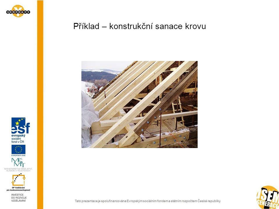 Příklad – chemická a konstrukční sanace stropu