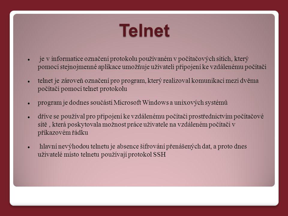 Telnet je v informatice označení protokolu používaném v počítačových sítích, který pomocí stejnojmenné aplikace umožňuje uživateli připojení ke vzdále