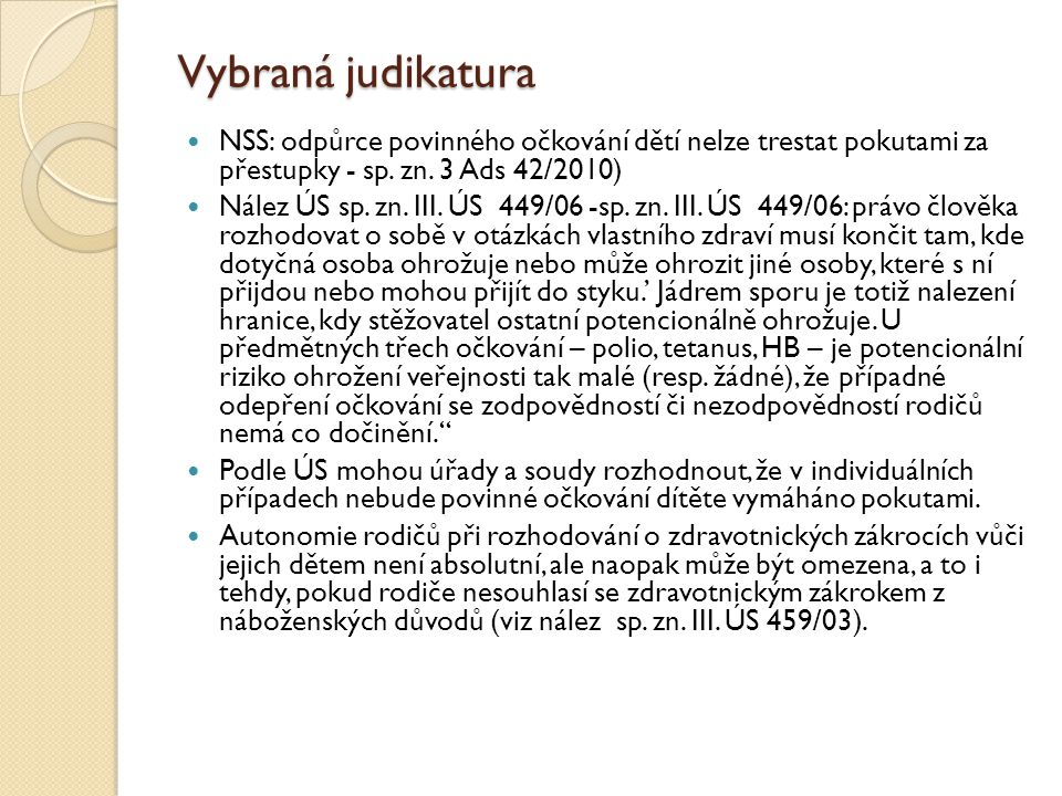 Vybraná judikatura NSS: odpůrce povinného očkování dětí nelze trestat pokutami za přestupky - sp.