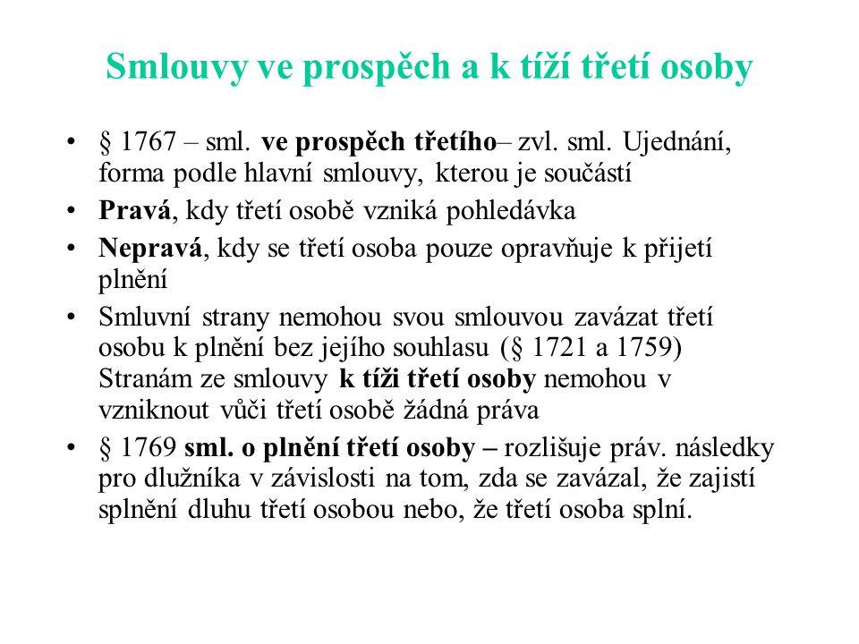 Smlouvy ve prospěch a k tíží třetí osoby § 1767 – sml.