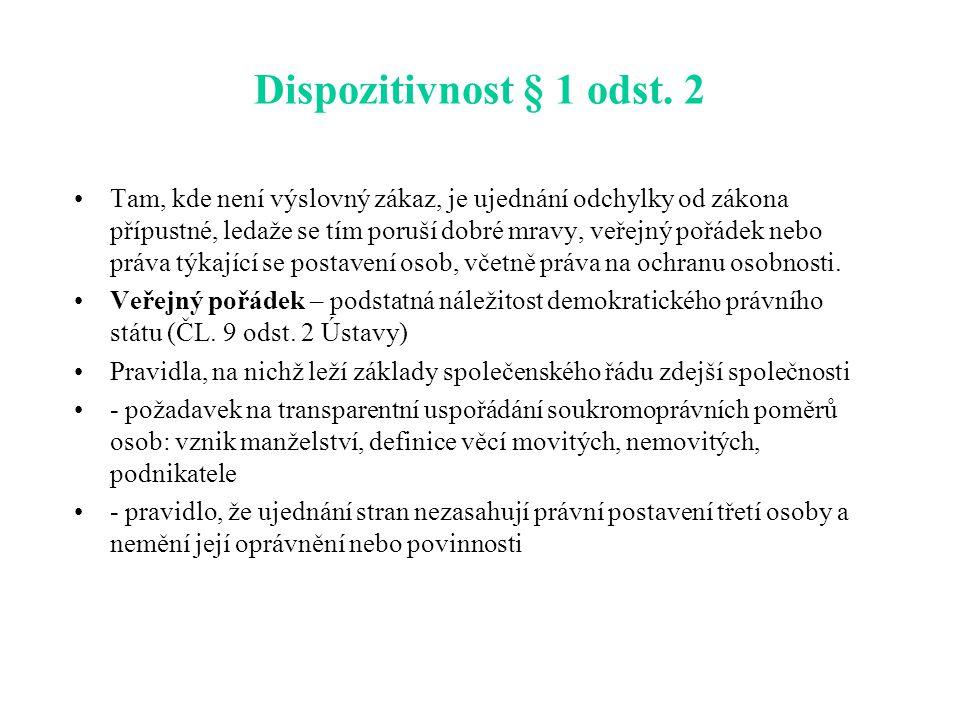 Dispozitivnost § 1 odst.