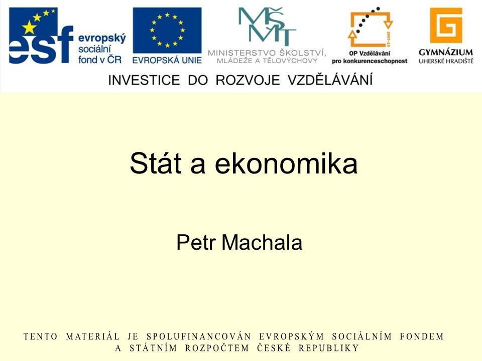 Stát a ekonomika Petr Machala