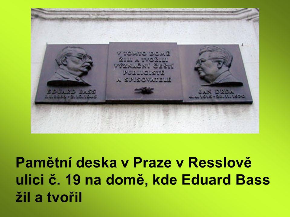 Pamětní deska v Praze v Resslově ulici č. 19 na domě, kde Eduard Bass žil a tvořil