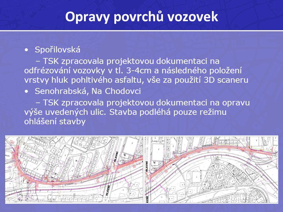Opravy povrchů vozovek Spořilovská – TSK zpracovala projektovou dokumentaci na odfrézování vozovky v tl. 3-4cm a následného položení vrstvy hluk pohlt