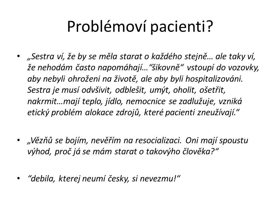 Problémoví pacienti.