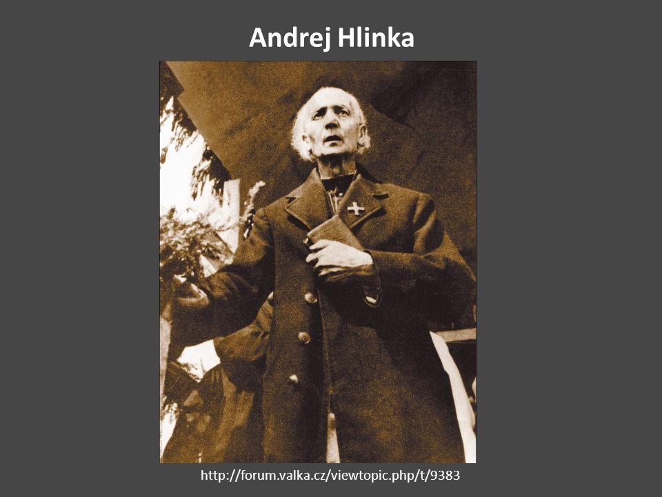 Andrej Hlinka http://forum.valka.cz/viewtopic.php/t/9383