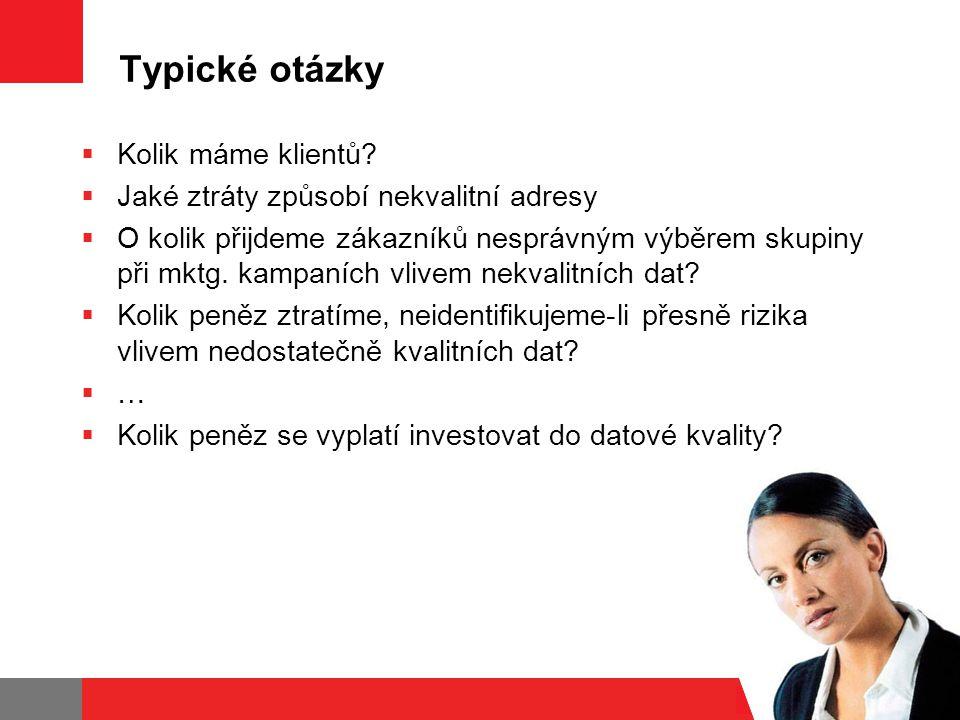 Typické otázky  Kolik máme klientů.