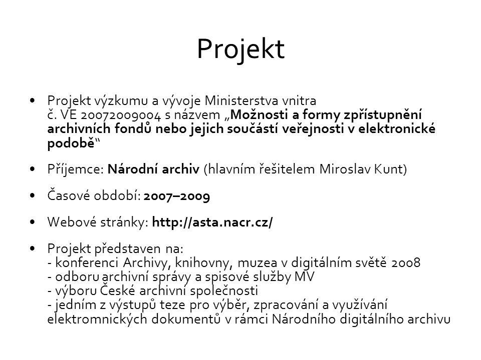 """Projekt Projekt výzkumu a vývoje Ministerstva vnitra č. VE 20072009004 s názvem """"Možnosti a formy zpřístupnění archivních fondů nebo jejich součástí v"""
