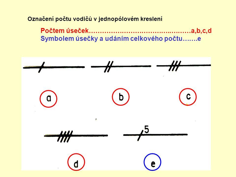 Zvláštnosti třífázové soustavy při kreslené spojů: a….jednopólové uspořádání b….vícepólové uspořádání Odbočka všech fází Odbočka 1.