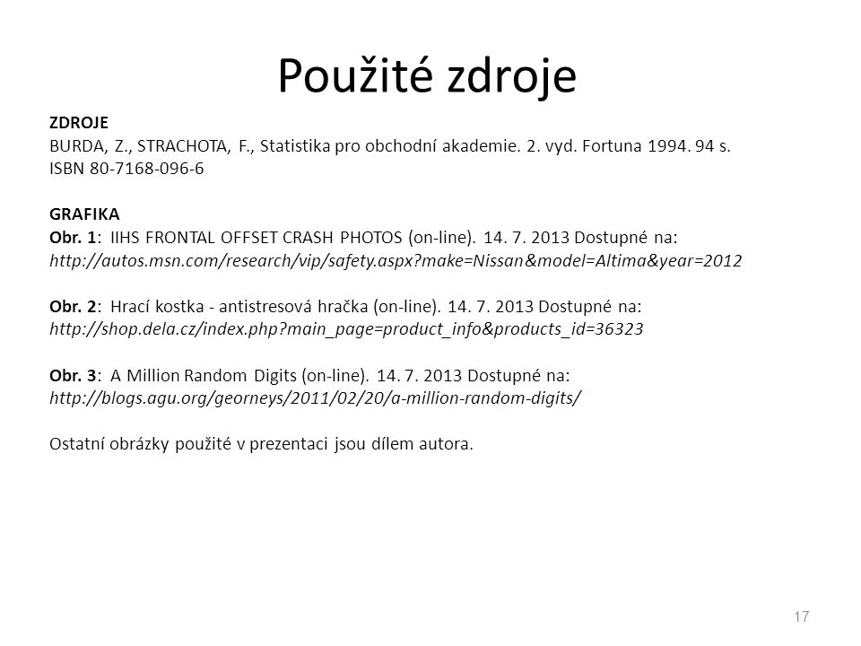 ZDROJE BURDA, Z., STRACHOTA, F., Statistika pro obchodní akademie.