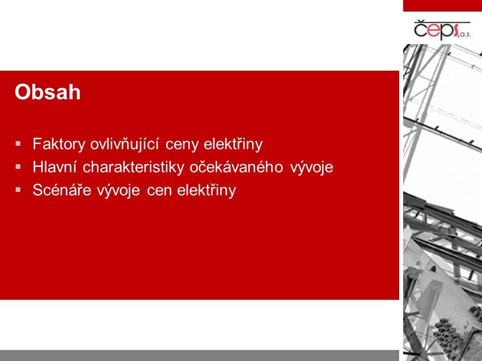 Očekávaný vývoj ve střední Evropě  Střednědobý vývoj (do poloviny příští dekády) –Dočasný Deficit Slovenska a reorientace exportů ČR –Dramatický útlum uhelné energetiky v Polsku –Nárůsty tranzitních toků Přenosy větrné elektřiny ze severu Německa Úzká hrdla uvnitř Rakouských a Německých sítí a tlak na snižování obchodních toků ve střední Evropě –Integrace trhu s elektřinou v regionu –Rychlejší růst cen elektřiny s většími výkyvy cen