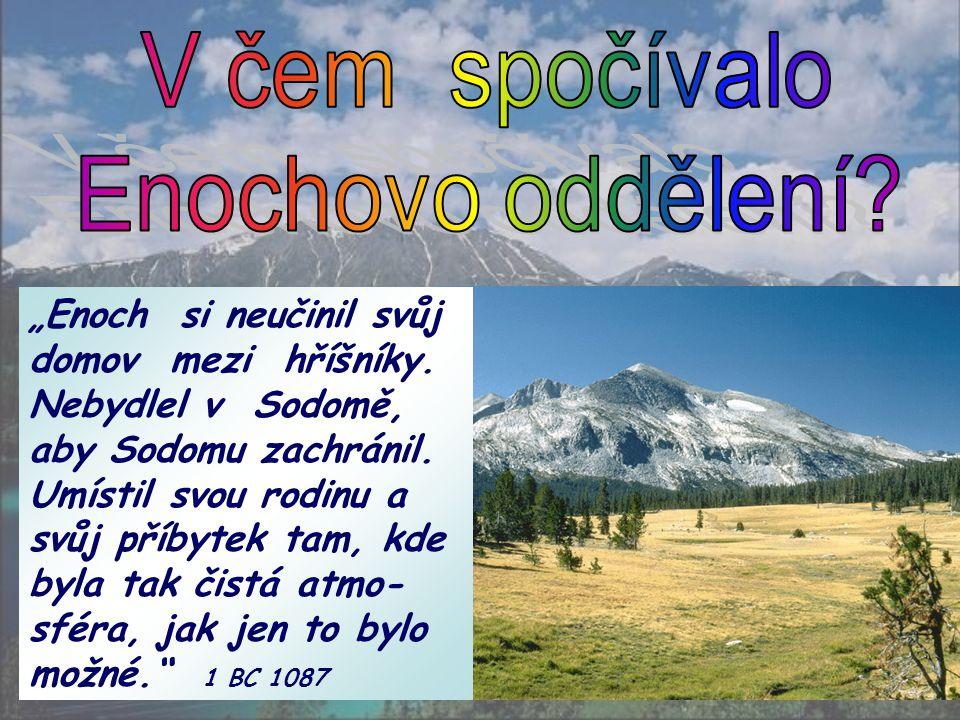 """GW 51 """"Enochovo chození s Bohem nebylo v nějakém opo- jení, tranzu či ve viděních."""