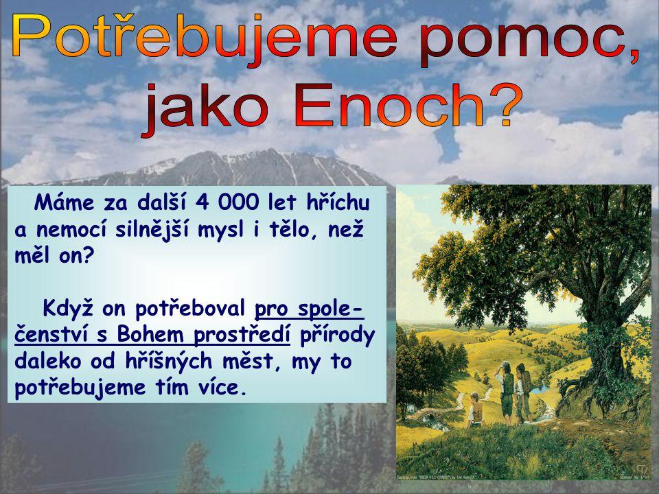 Genesis 18, 20-21 Hospodin dále pravil: Křik ze Sodomy a Gomory je tak silný a jejich hřích je tak těžký, že už musím sestoupit a podívat se.