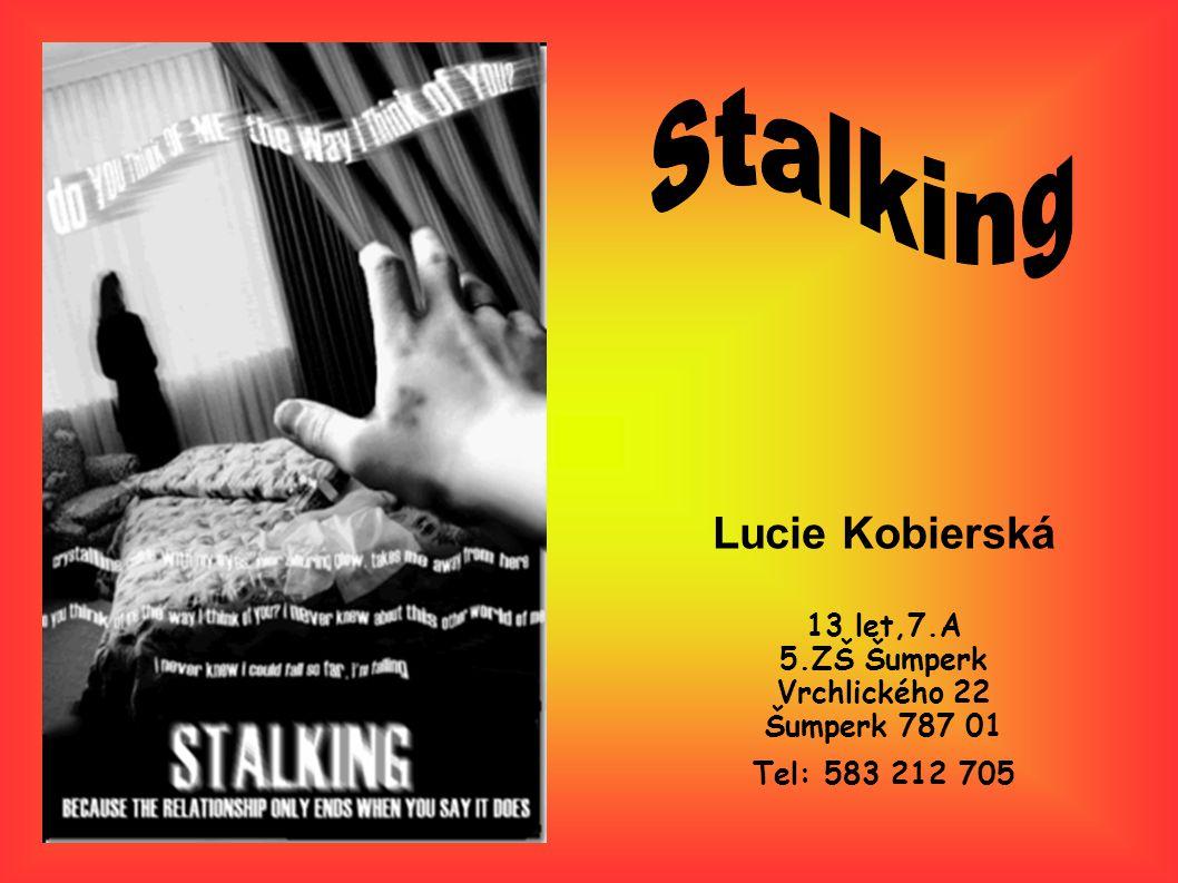 Co je to stalking.