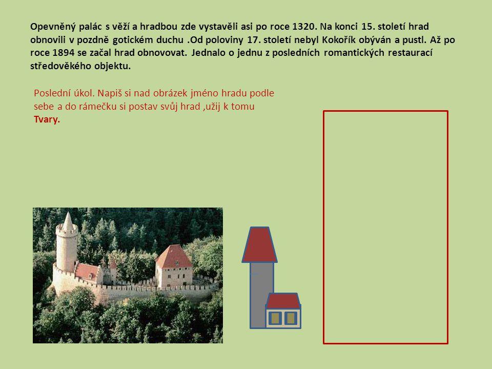 Opevněný palác s věží a hradbou zde vystavěli asi po roce 1320.
