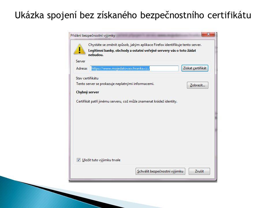 Ukázka spojení bez získaného bezpečnostního certifikátu