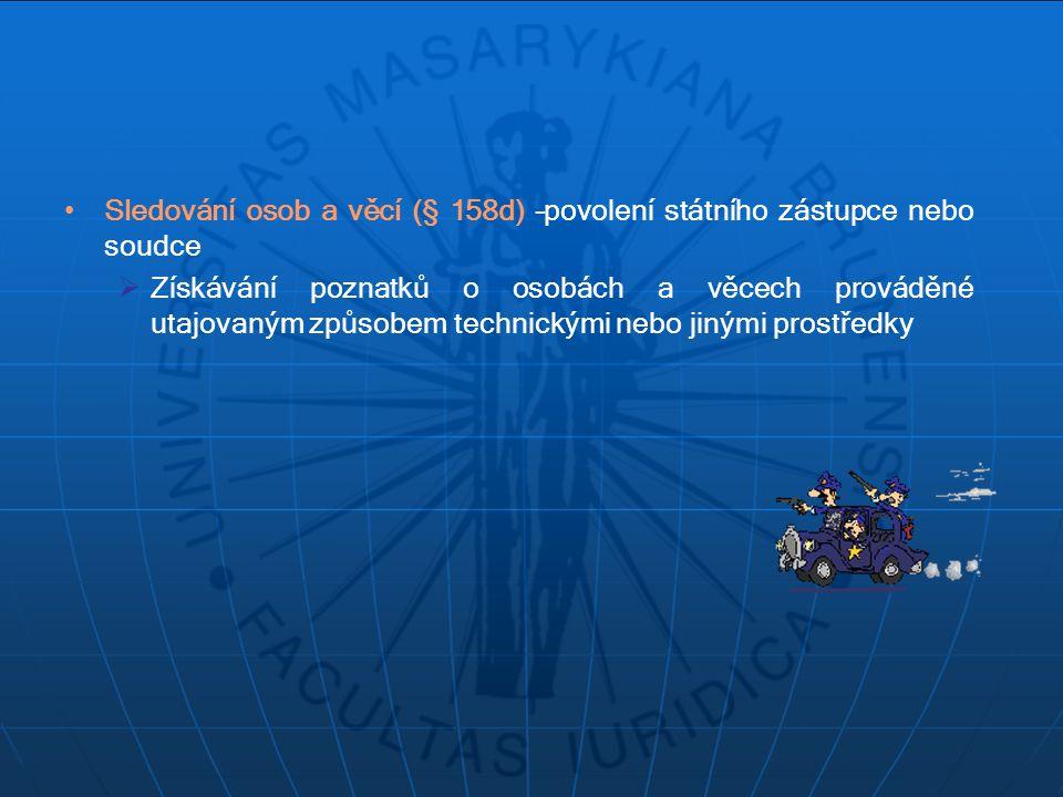 Použití agenta (§ 158e) – povolení soudce vrchního soudu  Použití příslušníka Policie České republiky k úkolům uloženým řídícím policejním orgánem, vystupujícího zpravidla se zastíráním skutečného účelu své činnosti,  Zákaz provokovat trestnou činnost,  Trestnost nebo beztrestnost agenta,  Kontrolní oprávnění v rámci státního zastupitelství,  Použití v přípravném řízení a v řízení před soudem,